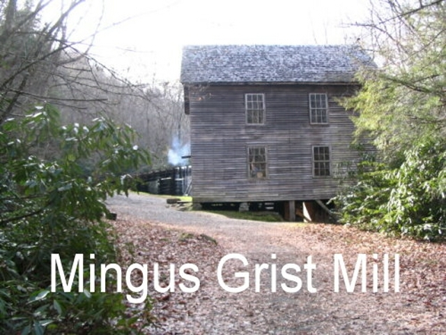 Mingus Grist Mill, Great Smokey Mountains NP, NC